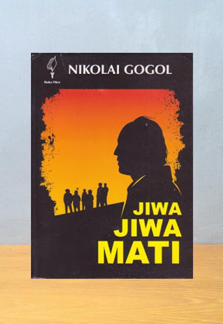 JIWA JIWA MATI, Nikolai Gogol