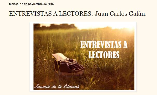 Entrevista a Juan Carlos Galán, El blog de Juan Carlos