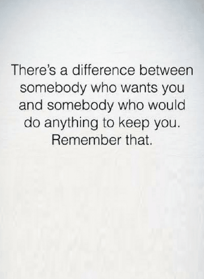 Quotes If Somebody Wants You Give Them The Chance To Keep You