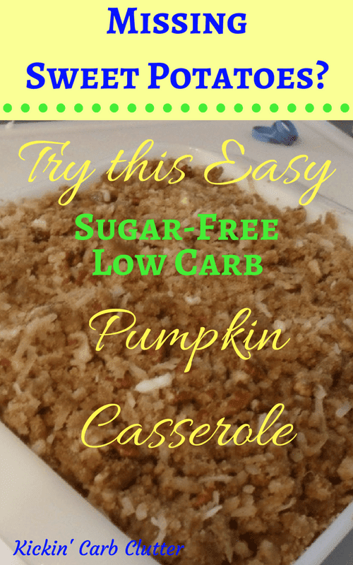 Pinterest Image: My Sugar-Free Low-Carb Pumpkin Casserole