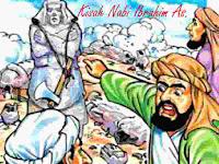 Kisah Nabi Ibrahim As. lengkap