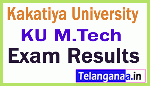Kakatiya University M Tech II Year II Semester Annual Examinations Results