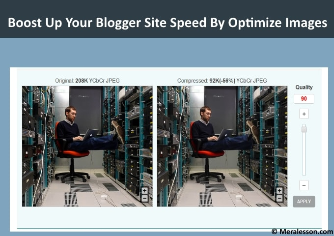 Boost up Your Blogger Site Speed By Optimize Images