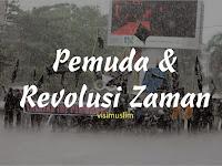 Pemuda dan Revolusi Zaman