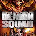 Demon Squad Trailer Available Now! Releasing on DVD 6/25