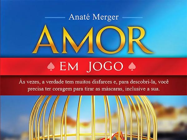 """Resenha Nacional: """"Amor em Jogo"""" - Anaté Merger"""