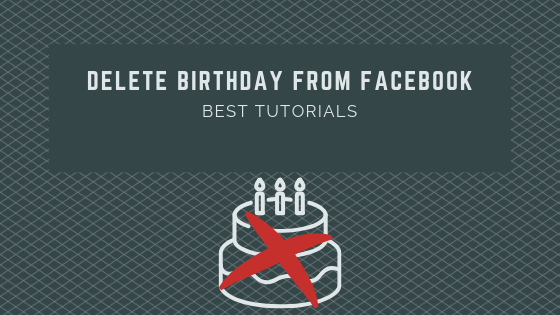How To Remove Date Of Birth On Facebook
