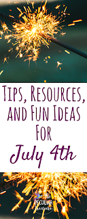 4th of July Tips, Resources, and Fun Ideas