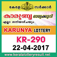 Karunya Lottery KR 290 Results 22.4.2017  kerala lottery results