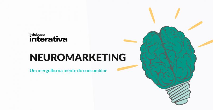 Neuromarketing: um mergulho na mente do consumidor