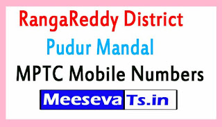 Pudur Mandal MPTC Mobile Numbers List RangaReddy District in Telangana State
