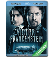 VICTOR FRANKENSTEIN (2015) FULL 1080P HD MKV ESPAÑOL LATINO