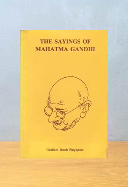 THE SAYINGS OF MAHATMA GANDHI, Gandhi