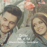 Doar pe a ta - Edward Sanda feat. Ioana Ignat
