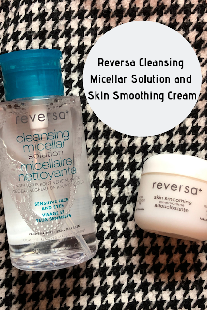 Two New Products In My Routine: Reversa Cleansing Micellar Solution and Skin Smoothing Cream