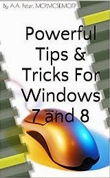 Powerful Tips & Tricks For Windows 7 and 8
