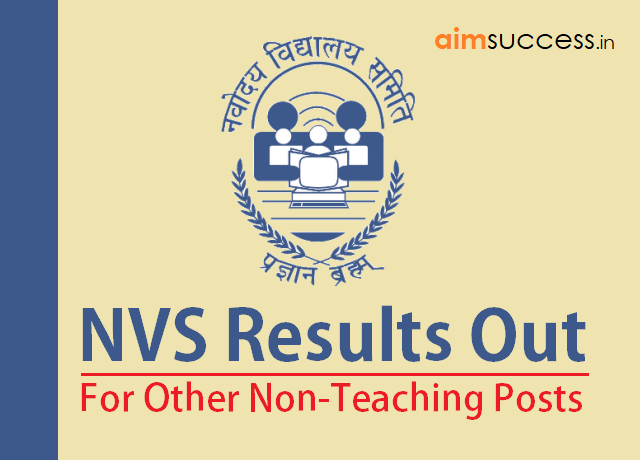 NVS Results Out for Other Non-Teaching Posts