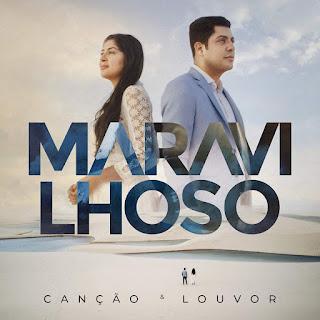 CD – Canção e Louvor – Maravilhoso (2019)