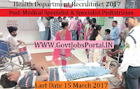 Health Department Recruitment 2017–Medical Specialist, Specialist Pediatrician