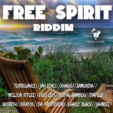 FREE SPIRIT RIDDIM – NOTNICE RECORDS | Reggae Fresh