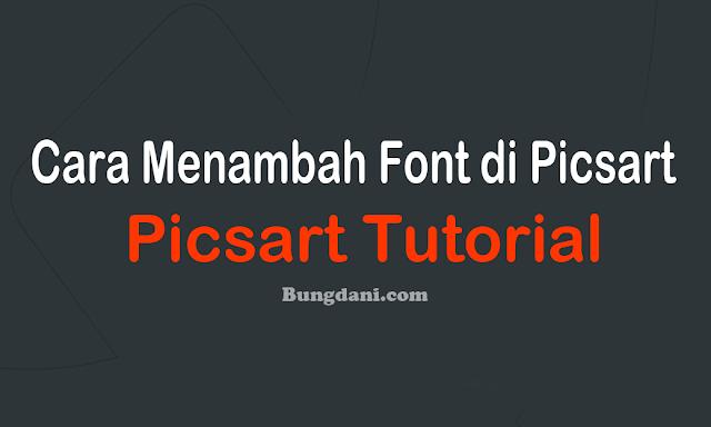 Cara Menambah Font Baru / Costum Font di Picsart