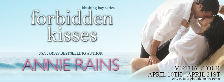 """Forbidden Kisses"" by Annie Rains"