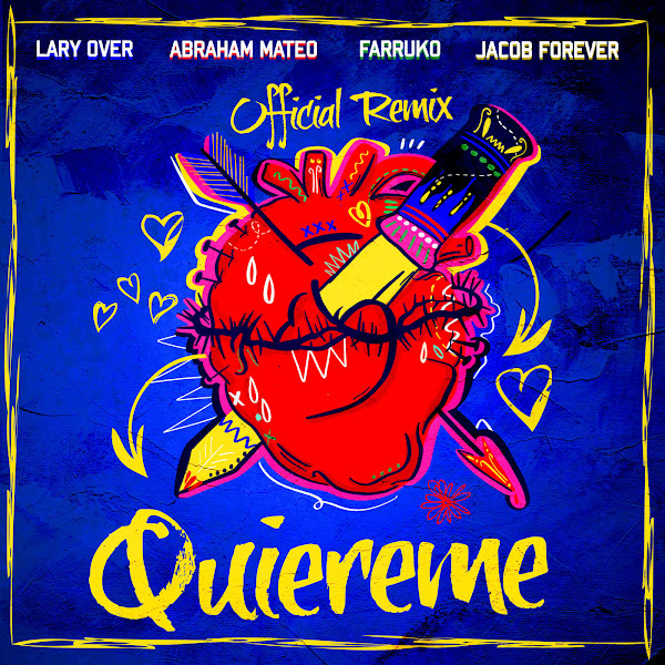 Jacob Forever & Farruko - Quiéreme (Remix) [feat. Abraham Mateo & Lary Over] - Single Cover