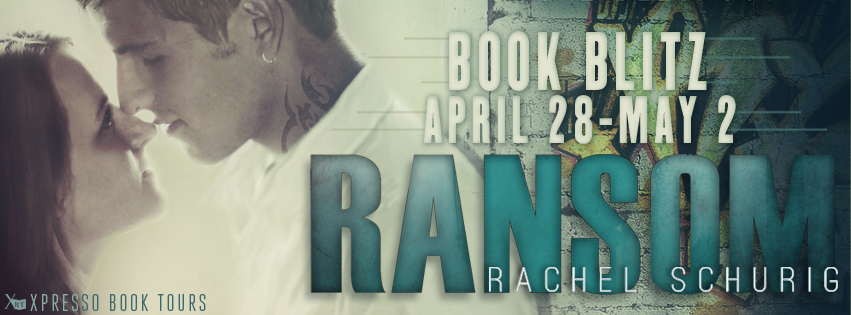 "Book Blitz: ""Ransom"" by Rachel Schurig {Giveaway + Teasers!}"