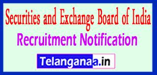 SEBI Securities and Exchange Board of India Recruitment Notification 2017 Last Date 26-05-2017