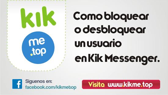 Como bloquear o desbloquear un usuario en Kik