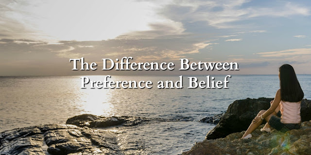 Believe it of Not! - The difference between a preference and a belief