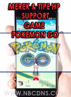 24 Daftar HandPhone Android Untuk Bermain Pokemon GO