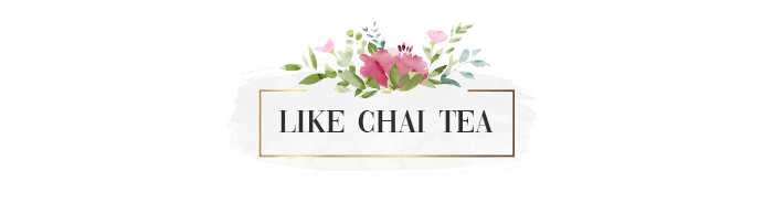 LIKE CHAI TEA