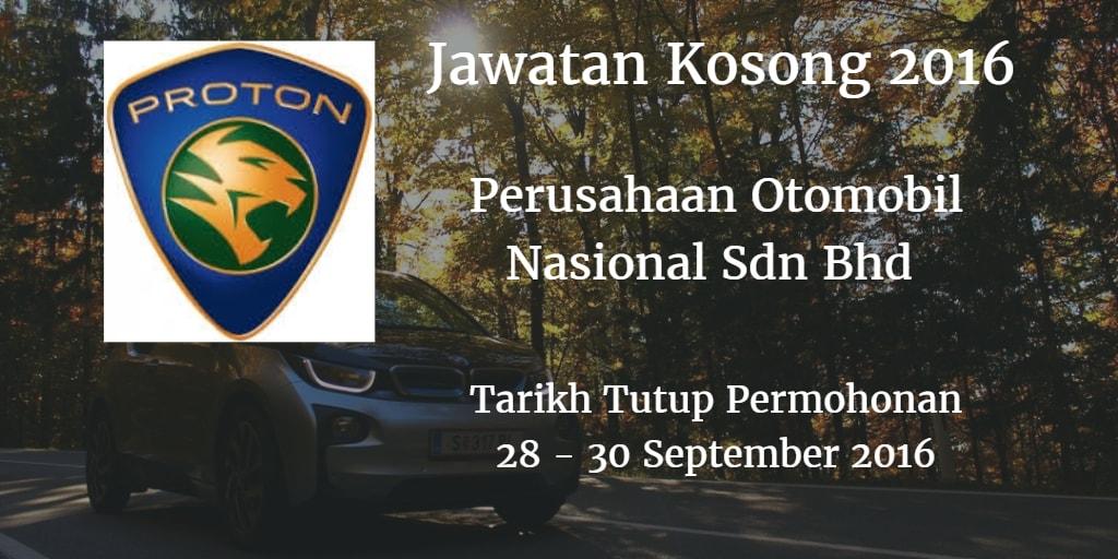 Jawatan Kosong Perusahaan Otomobil Nasional Sdn Bhd 28, 29,30 September 2016