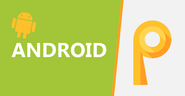 Google Announced Android P Developer Preview Release Date