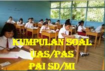 Soal PAS/UAS Penjasorkes Kelas 4 Semester 1 Dan Kunci Jawaban Serta Kisi-Kisi Soal