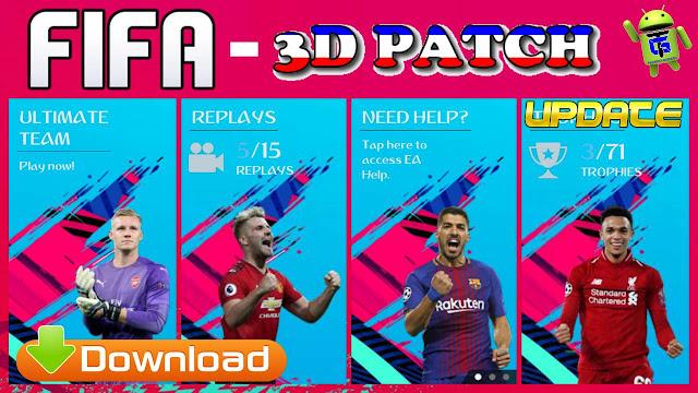 لعبة الفيفا ثلاثية الأبعاد 3D FIFA 3D Patch Android Offline FIFA 19