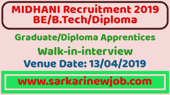 MIDHANI Walk-in-Interview 2019 for Graduate/Diploma Apprentices | 60 Posts | Venue Date-13 April 2019