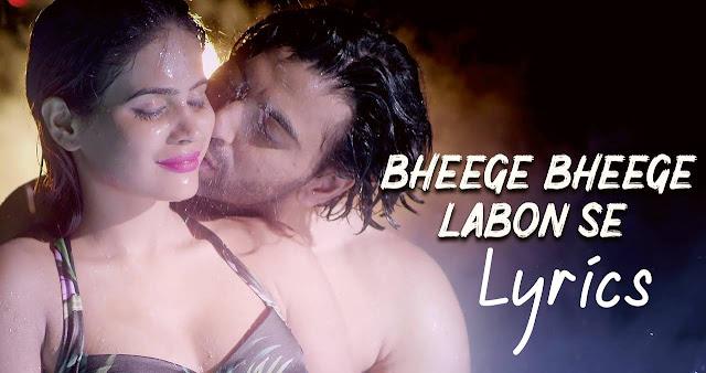 bheege-bheege-labon-se-lyrics-video