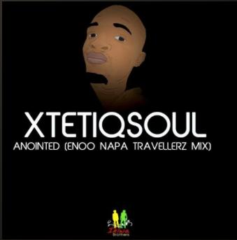 XtetiQsoul - Anointed (Enoo Napa Travellerz Mix)