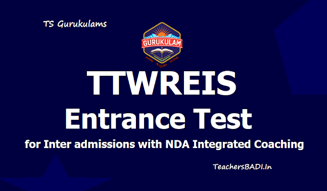 TTWREIS Entrance Test for Inter admissions with NDA Integrated Coaching 2019