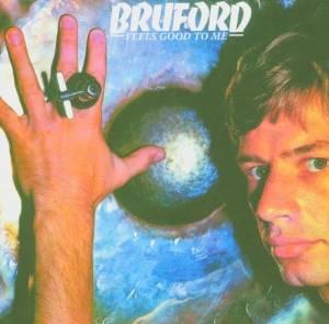 Bill Bruford - Feels Good to Me (1978)