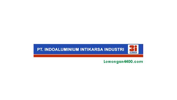 Lowongan Kerja PT. Indoalumunium Intikarsa Industri Cibitung