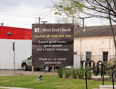 West End Church service schedule (sign)  802 Shepherd Dr, Houston, TX 77007