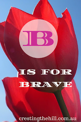 Positive Personality Traits - B is for Brave