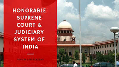 supreme court and judiciary system of india - pahuja law academy