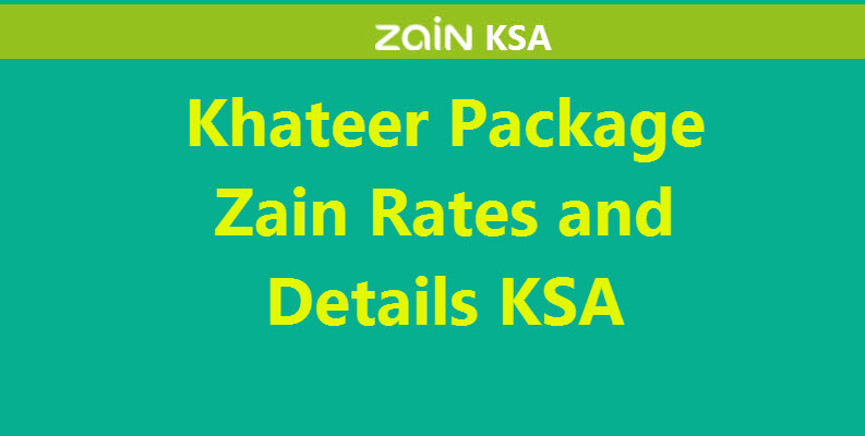 Khateer Package Zain Rates and Details