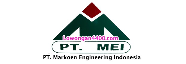 Lowongan Kerja PT. Markoen Engineering Indonesia (PT. MEI)