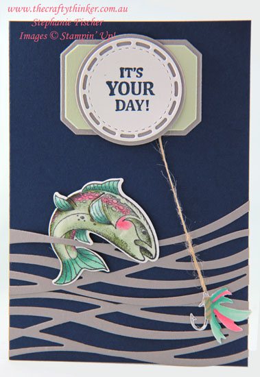 #thecraftythinker #stampinup #bestcatch #masculinecard #swirlyscribbles #cardmaking , Best Catch, Masculine Card, Fisherman, Fish card, Swirly Scribbles,Stampin' Up Australia Demonstrator, Stephanie Fischer, Sydney NSW