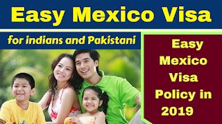 Easy Mexico Visa Policy in 2019,Mexico Visa